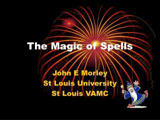 The Magic of Spells