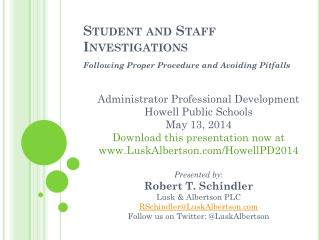Student and Staff Investigations