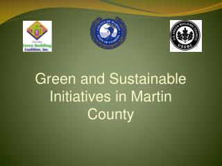 Green and Sustainable Initiatives in Martin County