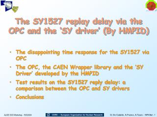 The SY1527 replay delay via the OPC and the 'SY driver' (By HMPID)