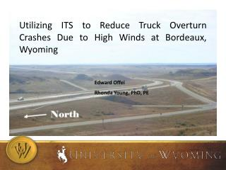 Utilizing ITS to Reduce Truck Overturn Crashes Due to High Winds at Bordeaux, Wyoming
