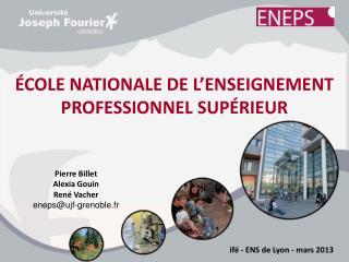 ÉCOLE NATIONALE DE L'ENSEIGNEMENT PROFESSIONNEL SUPÉRIEUR