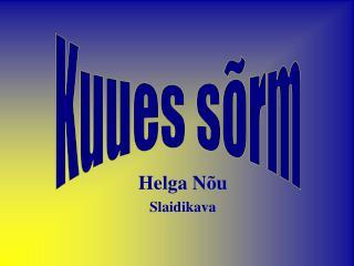 Helga Nõu Slaidikava