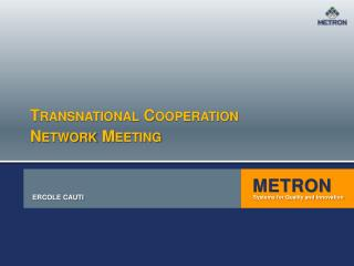 Transnational Cooperation  Network Meeting