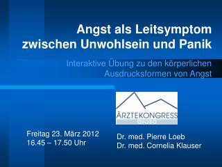 Freitag 23.  März  2012 16.45  –  17.50  Uhr