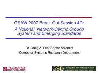 GSAW 2007 Break-Out Session 4D: