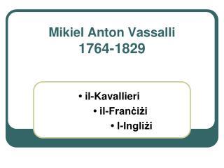 Mikiel Anton Vassalli 1764-1829