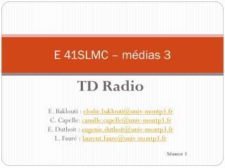 E 41SLMC – médias 3
