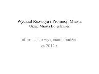 Wydział Rozwoju i Promocji Miasta Urząd Miasta Bolesławiec