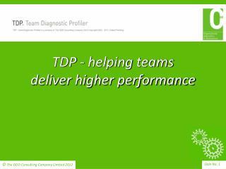 TDP - helping teams  deliver higher performance