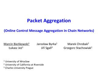 Packet Aggregation (Online  Control Message Aggregation in Chain  Networks)