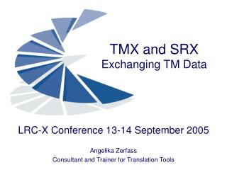 TMX and SRX Exchanging TM Data