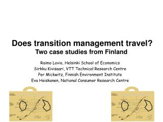 Does transition management travel?  Two case studies from Finland