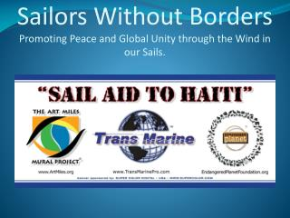 Sailors Without Borders Promoting Peace and Global Unity through the Wind in our Sails.