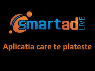 Aplicatia  care  te plateste
