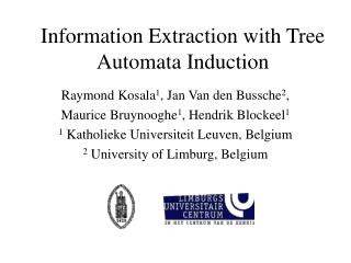 Information Extraction with Tree Automata Induction