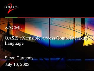 XACML OASIS eXtensible Access Control Markup Language