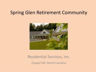 Spring Glen Retirement Community