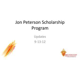Jon Peterson Scholarship Program