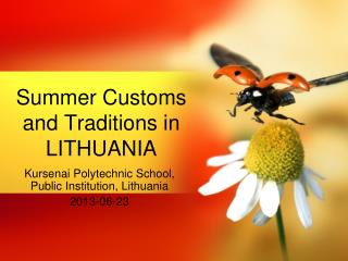 Summer Customs and Traditions  in LITHUANIA