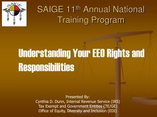 SAIGE 11 th  Annual National Training Program