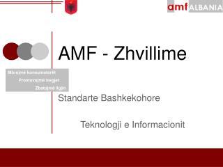 AMF - Zhvillime