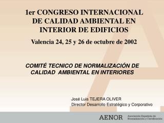 COMITÉ TECNICO DE NORMALIZACIÓN DE CALIDAD  AMBIENTAL EN INTERIORES