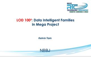 LOD 100² : Data Intelligent Families  in Mega Project