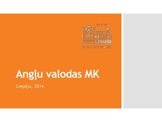 Angļu valodas MK