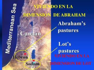 VIVIENDO EN LA    DIMENSION  DE ABRAHAM