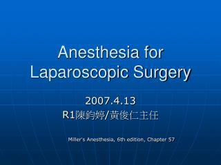 Anesthesia for Laparoscopic Surgery