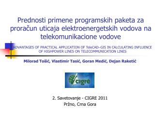 2. Savetovanje - CIGRE 2011 Pržno , Crna Gora