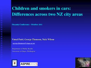 Vimal Patel, George Thomson, Nick Wilson george.thomson@otago.ac.nz Department of Public Health,