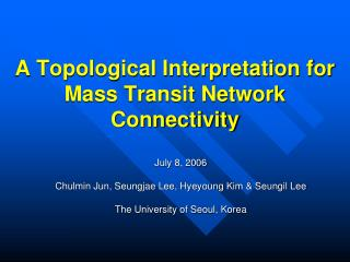 A Topological Interpretation for Mass Transit Network Connectivity