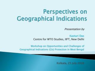 Perspectives on Geographical Indications