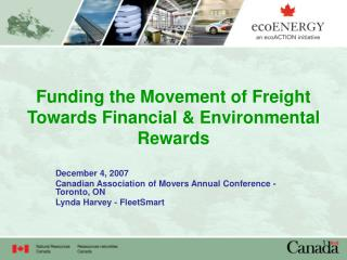 Funding the Movement of Freight Towards Financial & Environmental Rewards
