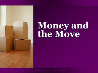 Money and the Move