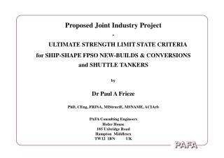 Proposed Joint Industry Project - ULTIMATE STRENGTH LIMIT STATE CRITERIA