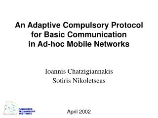 An Adaptive Compulsory Protocol for Basic Communication in Ad-hoc Mobile Networks