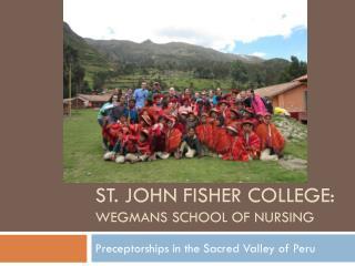 St. John Fisher College:  Wegmans  School of nursing