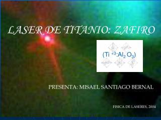 LASER DE TITANIO: ZAFIRO