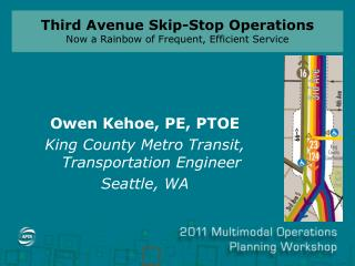 Third Avenue Skip-Stop Operations Now a Rainbow of Frequent, Efficient Service