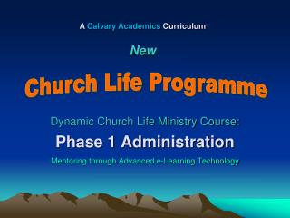 Dynamic Church Life Ministry Course: Phase 1 Administration