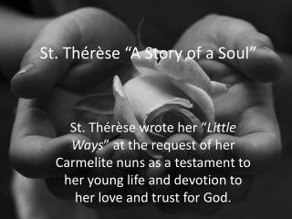 """St.  Thérèse  """"A Story of a Soul"""""""