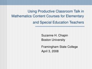 Using Productive Classroom Talk in Mathematics Content Courses for Elementary and Special Education Teachers