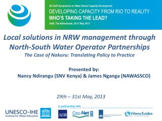 Local  solutions in NRW management through North-South Water Operator  Partnerships