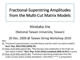 Fractional-Superstring  A mplitudes from the Multi-Cut  M atri x Models