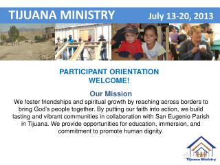 Participant Orientation WELCOME