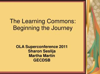 The Learning Commons: Beginning the Journey