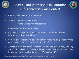 Coast Guard Partnership in Education 20 th  Anniversary Art Contest
